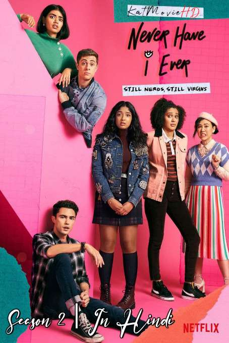 Never Have I Ever (Season 2) Hindi (ORG) [Dual Audio] All Episodes | WEB-DL 1080p 720p 480p HD [2021 Netflix Series]