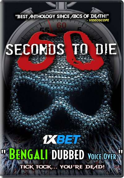 Download 60 Seconds to Di3 (2021) Bengali Dubbed (Voice Over) WEBRip 720p [Full Movie] 1XBET Full Movie Online On 1xcinema.com