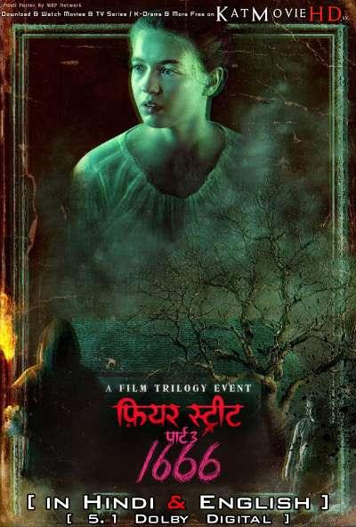 Fear Street Part 3: 1666 (2021) (2021) Hindi Dubbed (5.1 DD) [Dual Audio] WEBRip 1080p 720p 480p HD [Netflix Movie]