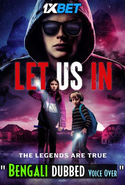 Download Let Us In (2021) Bengali Dubbed (Voice Over) WEBRip 720p [Full Movie] 1XBET Full Movie Online On 1xcinema.com