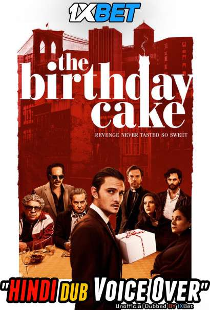 Download The Birthday Cake (2021) WebRip 720p Dual Audio [Hindi (Voice Over) Dubbed + English] [Full Movie] Full Movie Online On 1xcinema.com