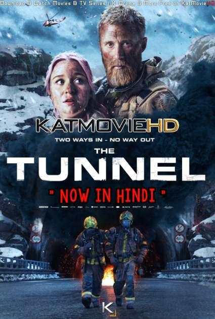 Download The Tunnel (2019) BluRay 720p & 480p Dual Audio [Hindi Dub – Norwegian] The Tunnel Full Movie On Katmoviehd.sx