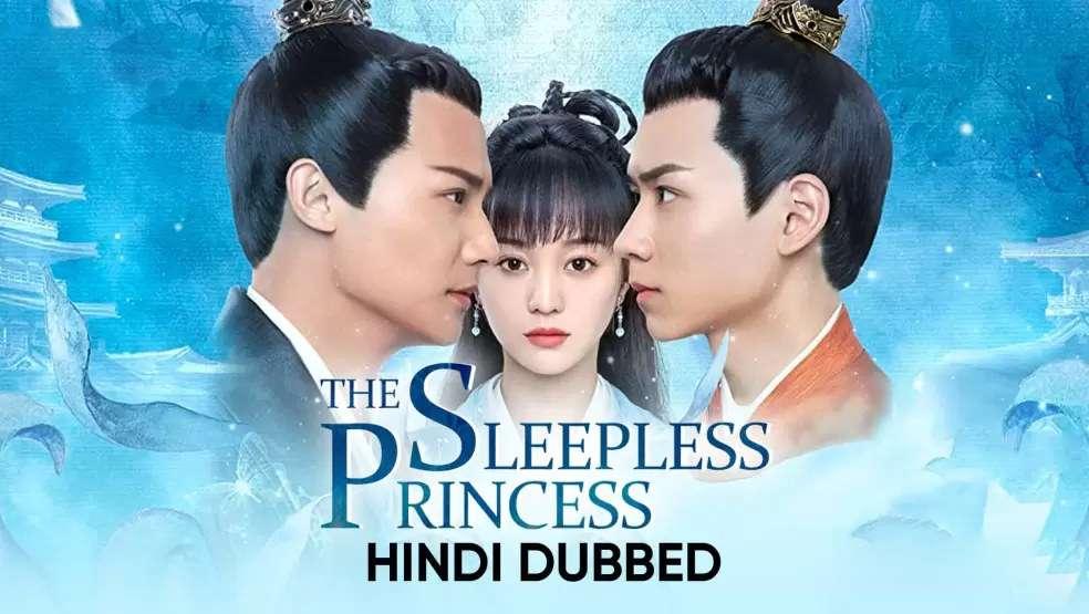 Download The Sleepless Princess (2020) In Hindi 480p & 720p HDRip (Chinese: 离人心上; RR: Li ren xin shang) Chinese Drama Hindi Dubbed] ) [ The Sleepless Princess Season 1 All Episodes] Free Download on Katmoviehd.se
