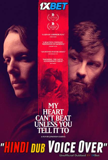 My Heart Can't Beat Unless You Tell It To (2020) Hindi (Voice Over) Dubbed [Dual Audio] WebRip 720p [1XBET]