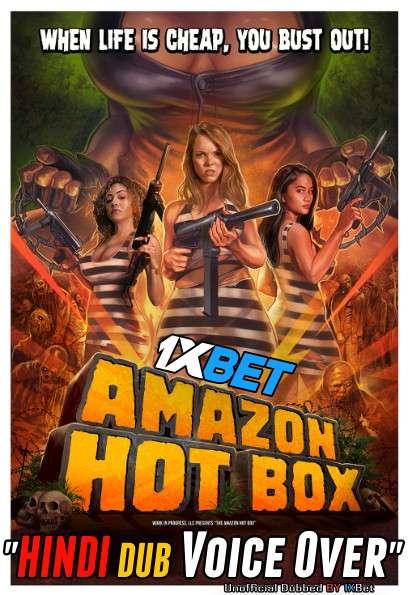 [18+] Amazon Hot Box (2018) Hindi (Voice Over) Dubbed+ English [Dual Audio] BluRay 720p [1XBET]