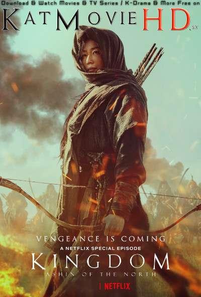 Download Kingdom: Ashin of the North (2021) BluRay 720p & 480p Dual Audio [English Dub – Korean] Kingdom: Ashin of the North Full Movie On Katmoviehd.sx