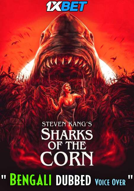 Sharks of the Corn (2021) Bengali Dubbed (Voice Over) WEBRip 720p [Full Movie] 1XBET