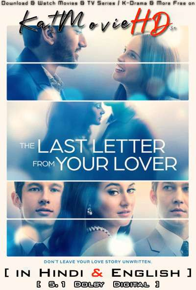 The Last Letter from Your Lover (2021) Hindi Dubbed (5.1 DD) [Dual Audio] WEBRip 1080p 720p 480p HD [Full Movie]