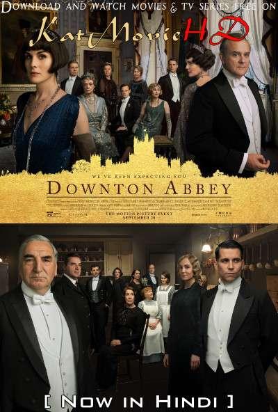 Download Downton Abbey (2019) BluRay 720p & 480p Dual Audio [Hindi Dub – English] Downton Abbey Full Movie On Katmoviehd.sx