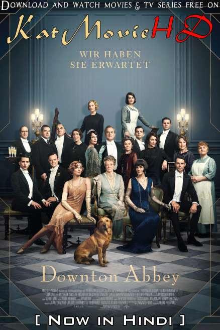 Downton Abbey (2019) Hindi Dubbed (ORG) [Dual Audio] BluRay 1080p 720p 480p HD [Full Movie]