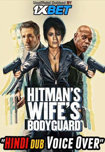 The Hitman's Wife's Bodyguard (2021) Hindi (Voice Over) Dubbed+ English [Dual Audio] WebRip 720p [1XBET]