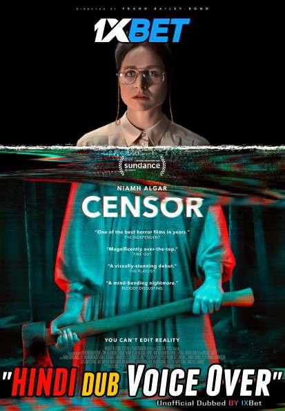 Censor (2021) Hindi (Voice Over) Dubbed+ English [Dual Audio] WebRip 720p [1XBET]