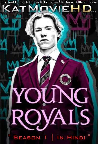 Young Royals (Season 1) Hindi (ORG) [Dual Audio] All Episodes | WEB-DL 1080p 720p 480p HD [2021 Netflix Series]