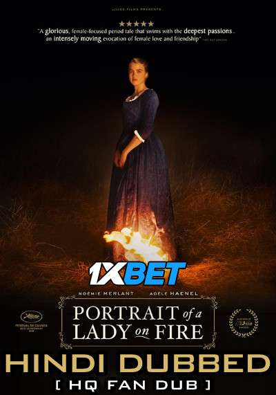 Portrait of a Lady on Fire (2019) Hindi (HQ Dubbed)+ English [Dual Audio] BluRay 720p [1XBET]