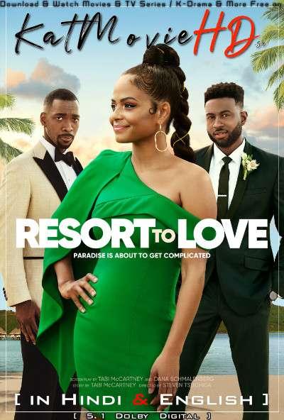 Resort to Love (2021) Hindi Dubbed (5.1 DD) [Dual Audio] Web-DL 1080p 720p 480p HD [Full Movie]