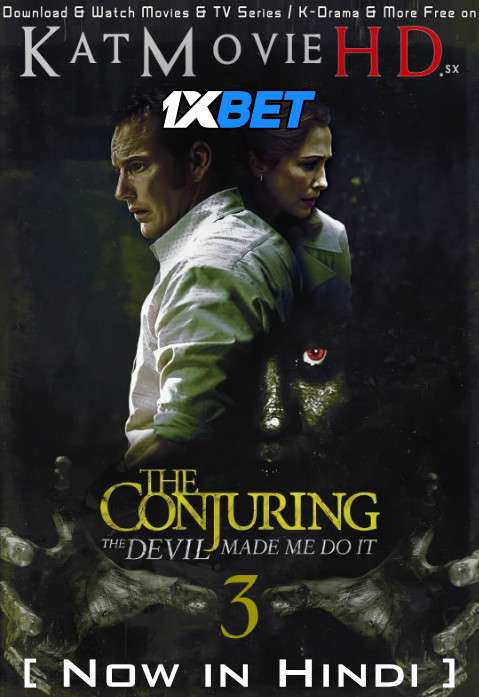 The Conjuring 3: The Devil Made Me Do It (2021) Hindi Dubbed (Cam Cleaned) [Dual Audio] WebRip 1080p 720p 480p [1XBET]