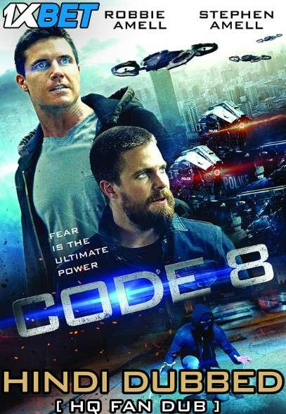 Code 8 (2019) Hindi (HQ Dubbed) + English [Dual Audio] BluRay 720p [1XBET]