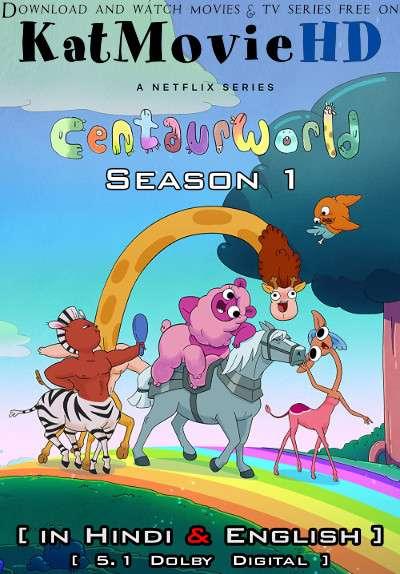 Centaurworld (Season 1) Hindi (ORG) [Dual Audio] All Episodes | WEB-DL 1080p 720p 480p HD [2021 Netflix Series]