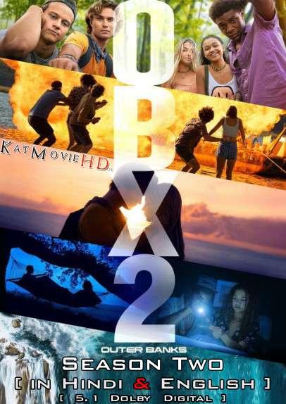 Outer Banks (Season 2) Hindi Dubbed (ORG) [Dual Audio] All Episodes | WEB-DL 1080p 720p 480p HD [2021 Netflix Series]