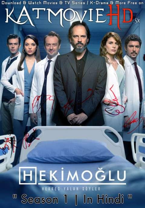 Hekimoglu: Season 1 (Hindi Dubbed) 720p Web-DL [Episodes 1-15 Added] Turkish TV Series