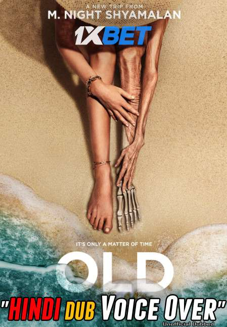 Old (2021) Hindi (Voice Over) Dubbed+ English [Dual Audio] WebRip 720p [1XBET]