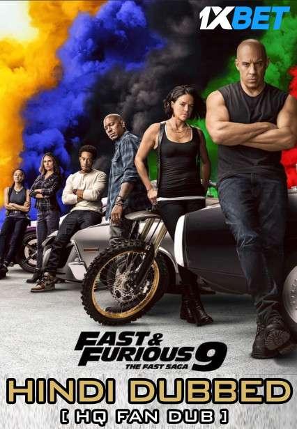 F9: The Fast Saga (2021) Hindi HQ Fan Dubbed[Dual Audio] WebRip 720p [1XBET]