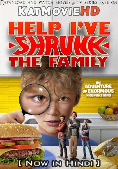 Help! I've Shrunk the Family (2016) Hindi Dubbed (ORG) [Dual Audio] WEB-DL 720p & 480p HD [Full Movie]