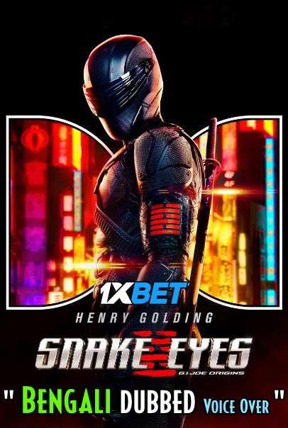 Snake Eyes (2021) Bengali Dubbed (Voice Over) HDCAM 720p [Full Movie] 1XBET
