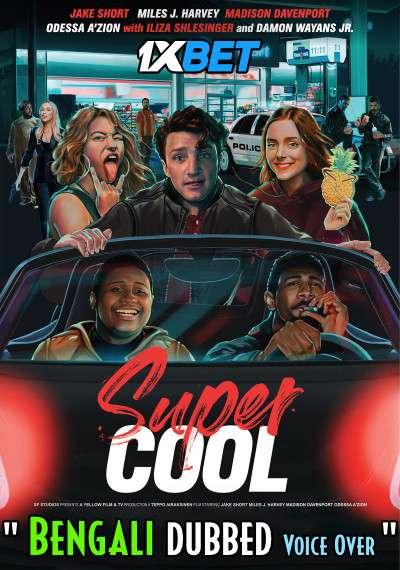 Supercool (2021) Bengali Dubbed (Voice Over) HDCAM 720p [Full Movie] 1XBET