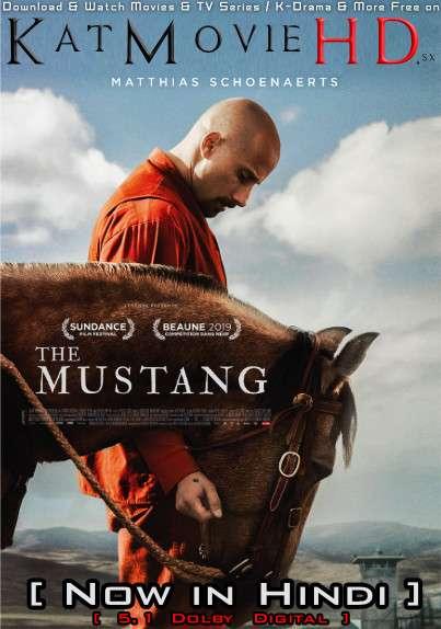 The Mustang (2019) Hindi Dubbed (5.1 DD) [Dual Audio] BluRay 1080p 720p 480p HD [Full Movie]