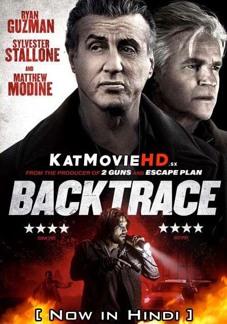 Backtrace (2018) Hindi Dubbed (ORG) WEB-DL 1080p 720p & 480p HD [Full Movie]