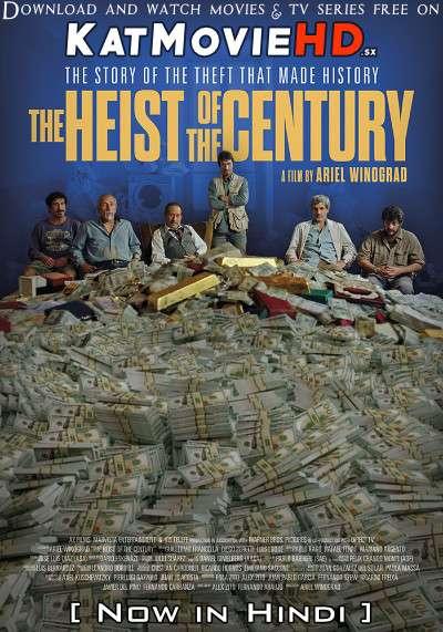 The Heist of the Century (2020) Hindi Dubbed (2.0 ORG) [Dual Audio] Web-DL 1080p 720p 480p [Full Movie]