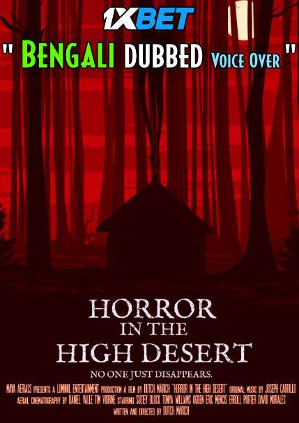 Download Horror in the High Desert (2021) Bengali Dubbed (Voice Over) WEBRip 720p [Full Movie] 1XBET Full Movie Online On 1xcinema.com