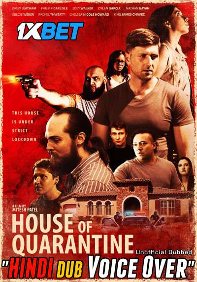 House of Quarantine (2020) Hindi (Voice Over) Dubbed+ English [Dual Audio] WebRip 720p [1XBET]