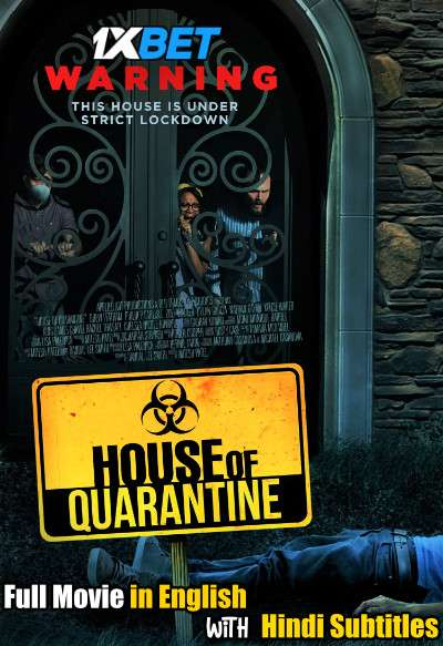 Download House of Quarantine (2020) WebRip 720p Full Movie [In English] With Hindi Subtitles Full Movie Online On 1xcinema.com
