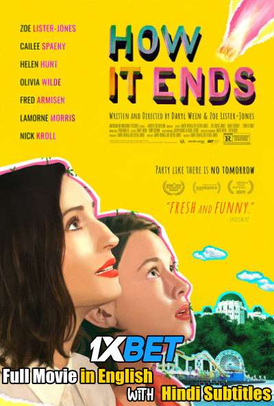 How It Ends (2021) Full Movie [In English] With Hindi Subtitles | WebRip 720p [1XBET]