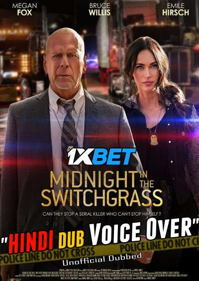 Midnight in the Switchgrass (2021) Hindi (Voice Over) Dubbed+ English [Dual Audio] BluRay 720p [1XBET]