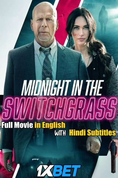 Midnight in the Switchgrass (2021) Full Movie [In English] With Hindi Subtitles | BluRay 720p [1XBET]