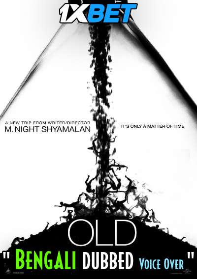 Old (2021) Bengali Dubbed (Voice Over) HDRip 720p [Full Movie] 1XBET