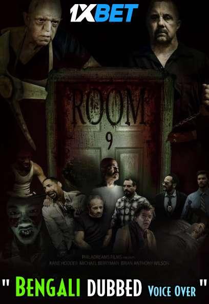 Download Room 9 (2021) Bengali Dubbed (Voice Over) WEBRip 720p [Full Movie] 1XBET Full Movie Online On 1xcinema.com