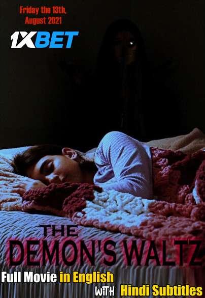 The Demon's Waltz (2021) WebRip 720p Dual Audio [Hindi (Voice Over) Dubbed + English] [Full Movie]