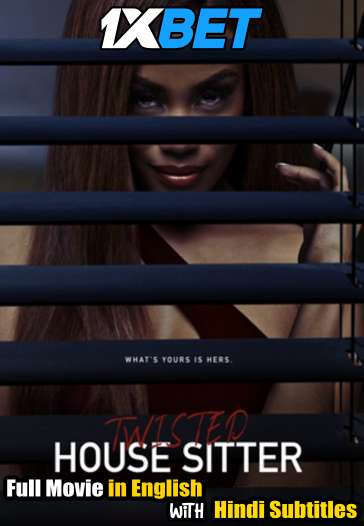 Download Twisted House Sitter (2021) WebRip 720p Full Movie [In English] With Hindi Subtitles Full Movie Online On 1xcinema.com