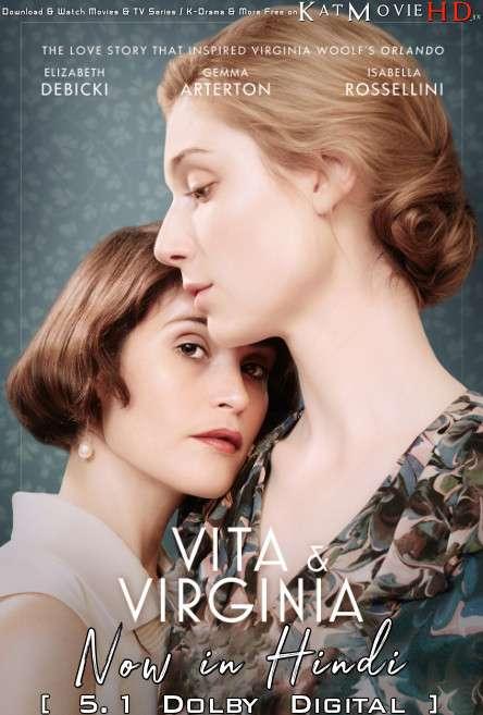 Vita & Virginia (2018) Hindi Dubbed (5.1 DD) [Dual Audio] BluRay 1080p 720p 480p HD [Full Movie]