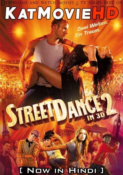 StreetDance 2 (2012) Hindi Dubbed (ORG) [Dual Audio] BluRay 1080p 720p 480p HD [Full Movie]