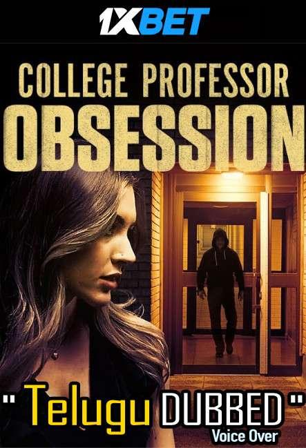 College Professor Obsession (2021) Telugu Dubbed (Voice Over) & English [Dual Audio] WebRip 720p [1XBET]
