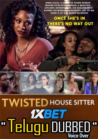 Twisted House Sitter (2021) Telugu Dubbed (Voice Over) & English [Dual Audio] WebRip 720p [1XBET]