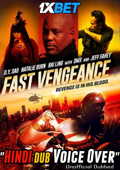Fast Vengeance (2021) Hindi (Voice Over) Dubbed+ English [Dual Audio] WebRip 720p [1XBET]