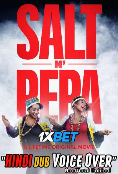 Salt-N-Pepa (2021) WebRip 720p Dual Audio [Hindi (Voice Over) Dubbed + English] [Full Movie]