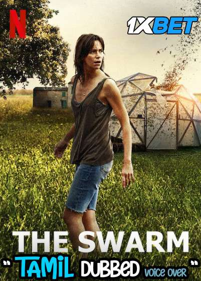 Download The Swarm (2020) Tamil Dubbed (Voice Over) & English [Dual Audio] WebRip 720p [1XBET] Full Movie Online On 1xcinema.com