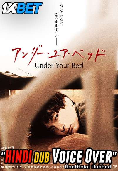 Under Your Bed (2019) Hindi (Voice Over) Dubbed+ English [Dual Audio] BluRay 720p [1XBET]